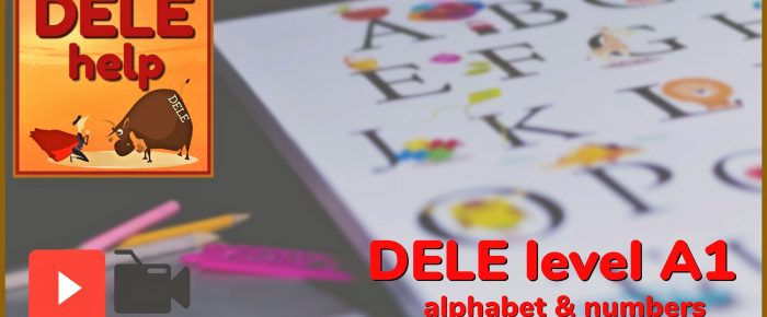 The Spanish Alphabet and numbers level A1