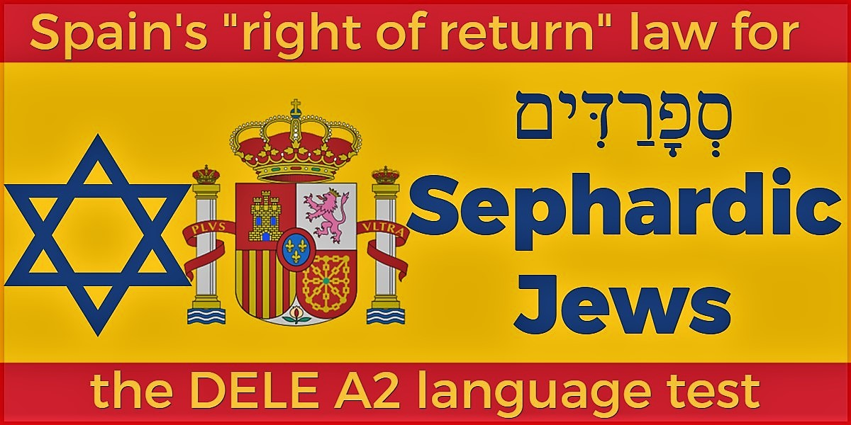 Sephardic Jews Spain right of return DELE A2 language test