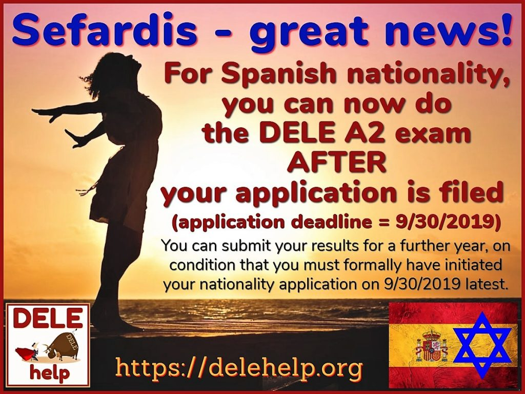 Sefardis, there's still time to pass the DELE A2 Spanish